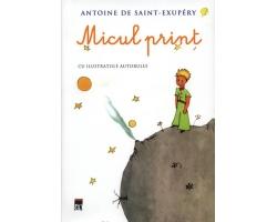 Cartea Micul Print, Antoine de Saint-Exupery